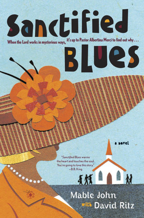 Sanctified Blues by Mable John and David Ritz