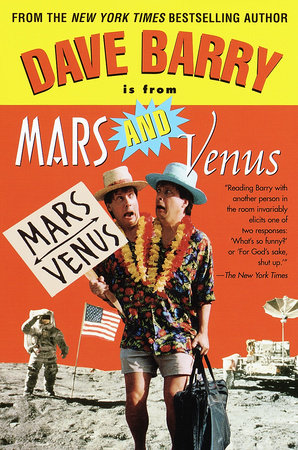 Dave Barry Is From Mars & Venus by Dave Barry