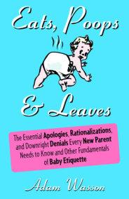 Eats, Poops & Leaves