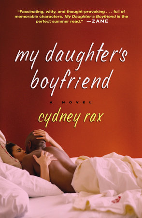 My Daughter's Boyfriend by Cydney Rax
