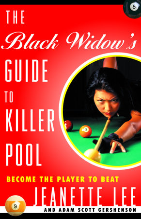 The Black Widow's Guide to Killer Pool by Jeanette Lee and Adam Gershenson