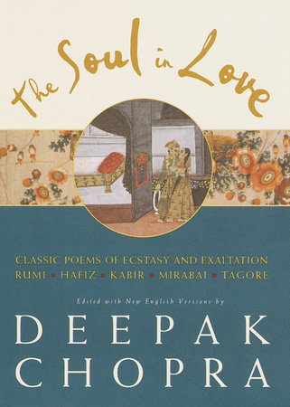 The Soul in Love by Deepak Chopra