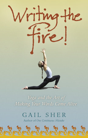 Writing the Fire! by Gail Sher