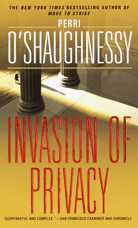 Invasion of Privacy by Perri O'Shaughnessy