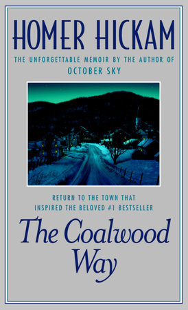 The Coalwood Way by Homer Hickam