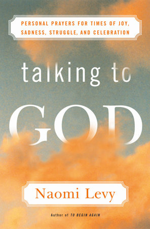 Talking to God by Naomi Levy