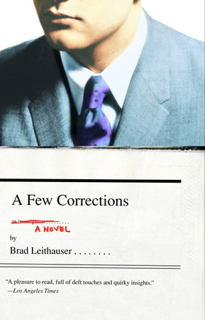A Few Corrections by Brad Leithauser