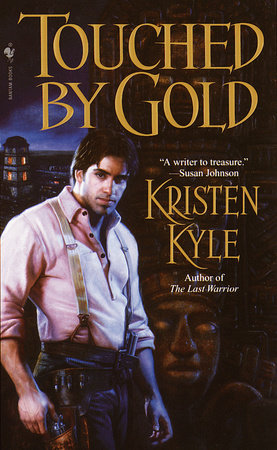 Touched by Gold by Kristen Kyle