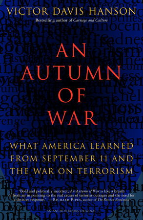 An Autumn of War by Victor Hanson