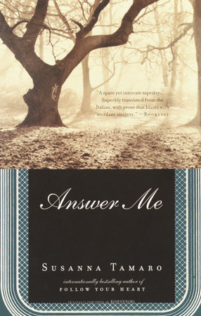 Answer Me by Susanna Tamaro