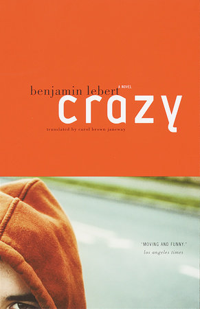 Crazy by Benjamin Lebert