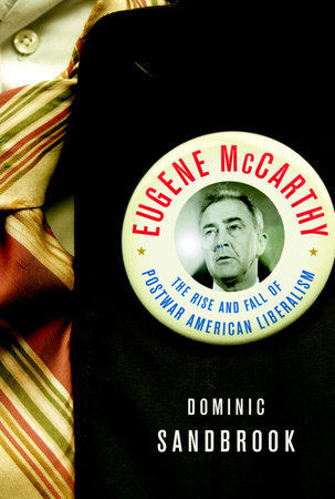 Eugene McCarthy by Dominic Sandbrook