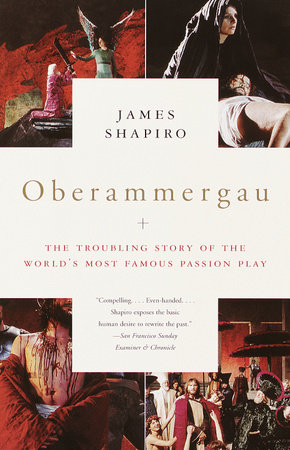 Oberammergau by James Shapiro