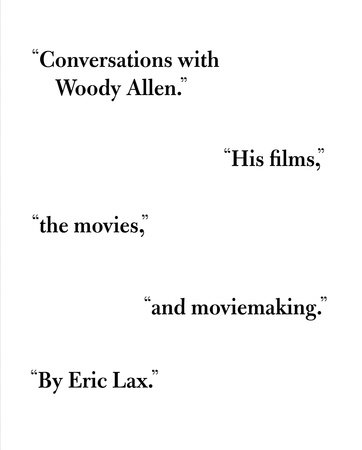 Conversations with Woody Allen by Eric Lax