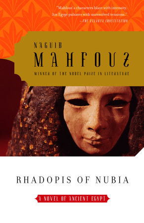 Rhadopis of Nubia by Naguib Mahfouz
