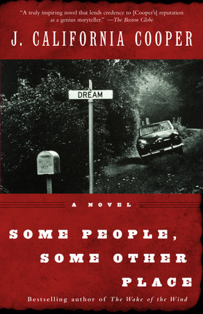 Some People, Some Other Place by J. California Cooper
