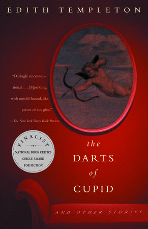 The Darts of Cupid by Edith Templeton