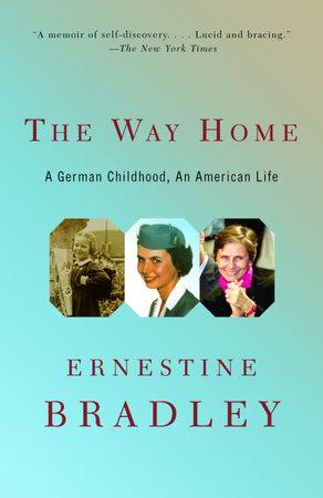 The Way Home by Ernestine Bradley