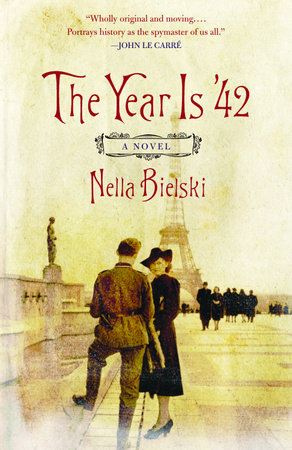The Year Is '42 by Nella Bielski