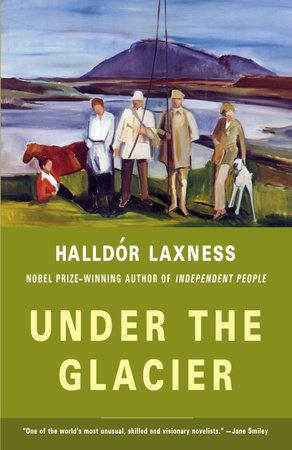 Under the Glacier by Halldor Laxness