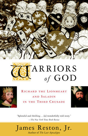 Warriors of God by James Reston, Jr.