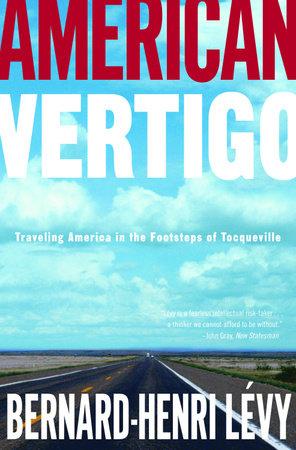 American Vertigo by Bernard-Henri Lévy