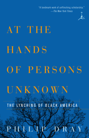 At the Hands of Persons Unknown by Philip Dray