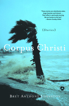 Corpus Christi by Bret Anthony Johnston