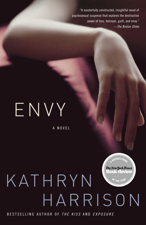 Envy by Kathryn Harrison