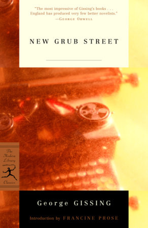 NEW GRUB STREET by George Gissing