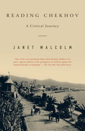Reading Chekhov by Janet Malcolm