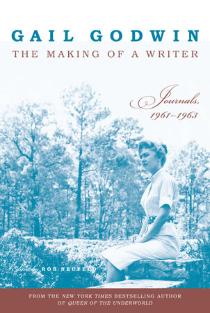 The Making of a Writer by Gail Godwin