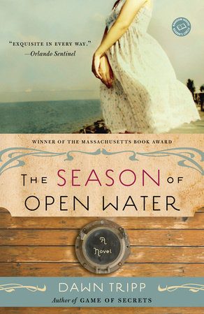 The Season of Open Water by Dawn Tripp