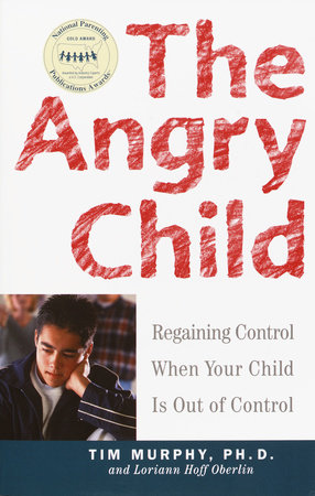 The Angry Child by Dr. Timothy Murphy