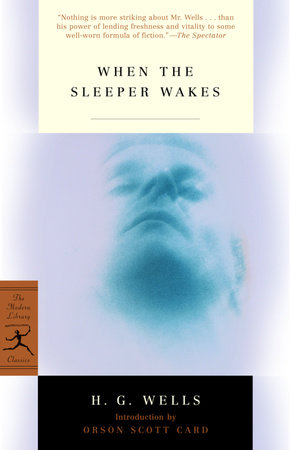 When the Sleeper Wakes by H.G. Wells