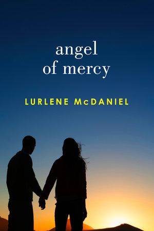 Angel of Mercy by Lurlene McDaniel