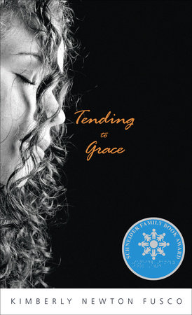 Tending to Grace by Kimberly Newton Fusco