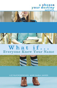 What If . . . Everyone Knew Your Name