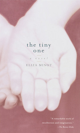 The Tiny One by Eliza Minot