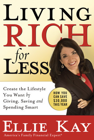 Living Rich for Less by Ellie Kay