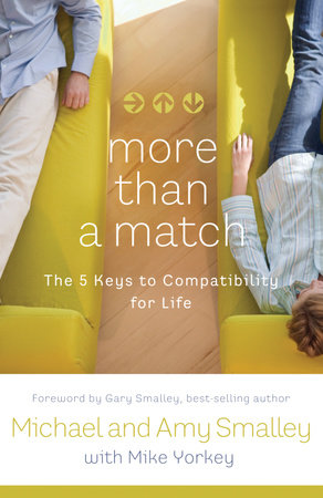 More Than a Match by Michael Smalley and Amy Smalley