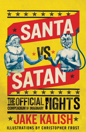 Santa vs. Satan by Jake Kalish