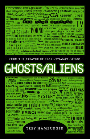 Ghosts Aliens by Trey Hamburger