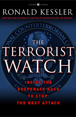 The Terrorist Watch by Ronald Kessler