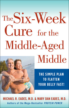 The 6-Week Cure for the Middle-Aged Middle