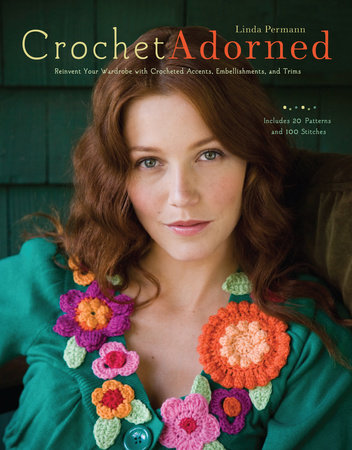 Crochet Adorned by Linda Permann