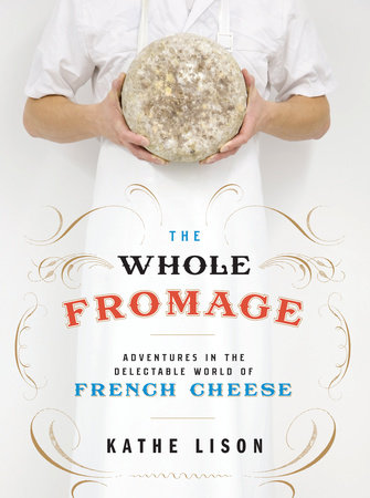 The Whole Fromage