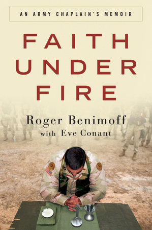 Faith Under Fire by Roger Benimoff and Eve Conant