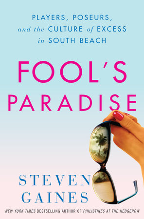 Fool's Paradise by Steven Gaines