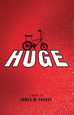 Huge by James Fuerst